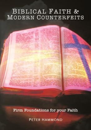 Biblical Faith & Modern Counterfeits