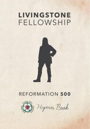 Livingstone Fellowship  Ref 500 Hymn Book
