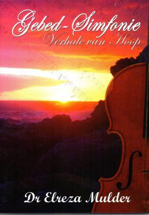 Gebed-Sinfonie - Vehale van Hoop