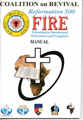 COALTION ON REVIVAL - REFORMATION 500 FIRE MANUAL