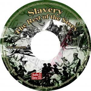 SLAVERY - THE REST OF THE STORY