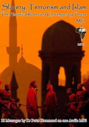 SLAVERY, TERRORISM AND ISLAM - MP3